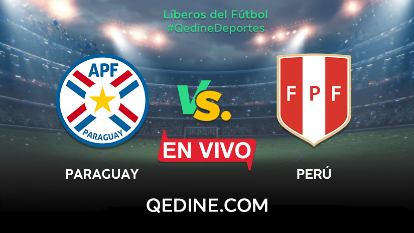 Peru Vs Paraguay En Vivo Horarios Y Canales Tv Donde Ver El Partido Por Las Eliminatorias Qatar 2022 Qedine